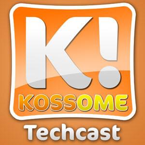 Kossome Techcast