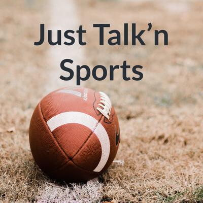 Just Talk'n Sports
