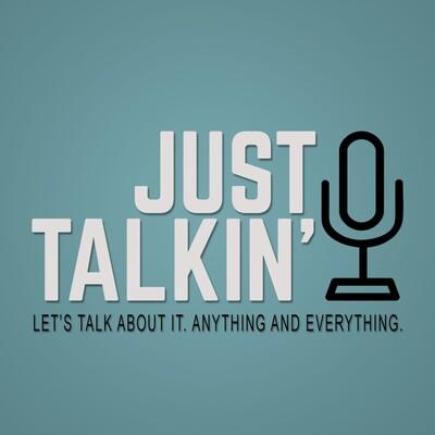 Just Talkin'