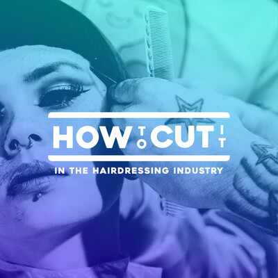 How To Cut It in the Hairdressing Industry
