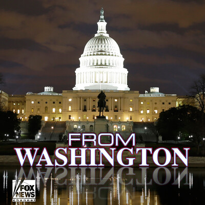 From Washington – FOX News Radio
