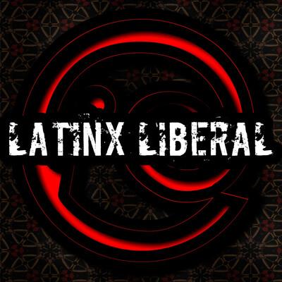 Latinx Liberal