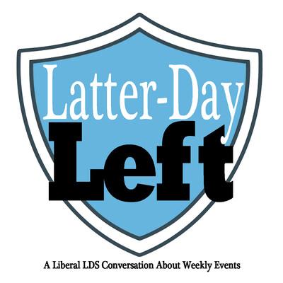 Latter-Day Left