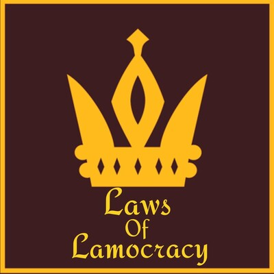 Laws Of Lamocracy