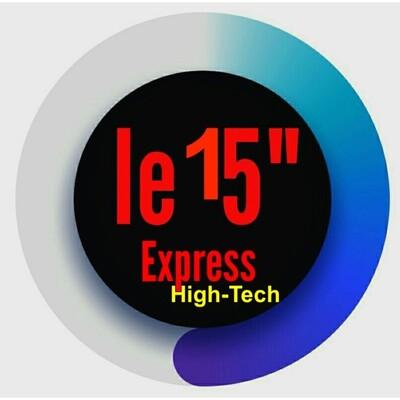 """Le 15""""Express - High-Tech"""