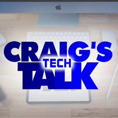 Craig's Tech Talk
