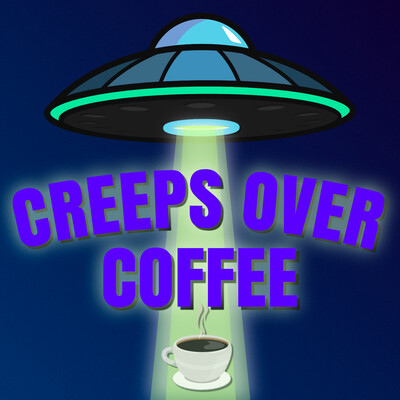 Creeps Over Coffee