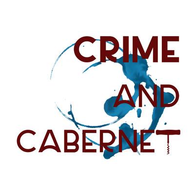 Crime and Cabernet: A True Crime Podcast