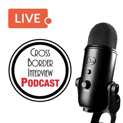 Cross Border Podcasts