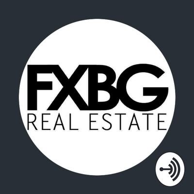 FXBG Real Estate Talk