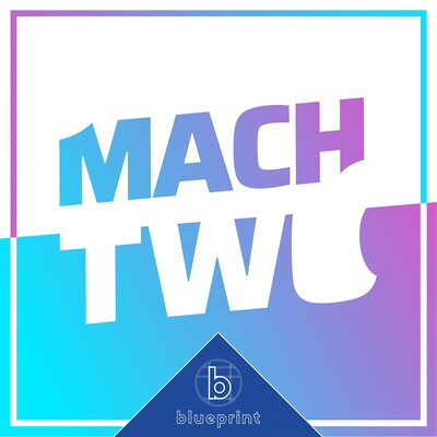 Mach Two