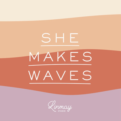 She Makes Waves