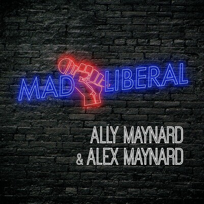 Mad Liberal Podcast