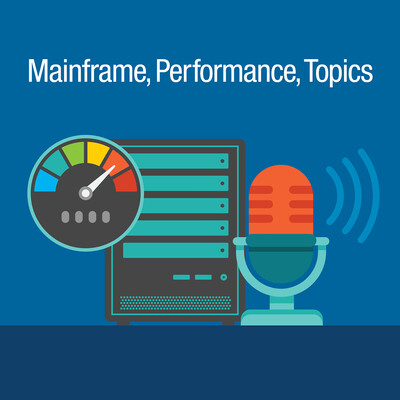 Mainframe, Performance, Topics