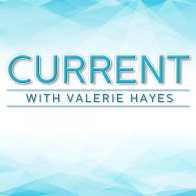 Current With Valerie Hayes