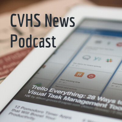 CVHS News Podcast