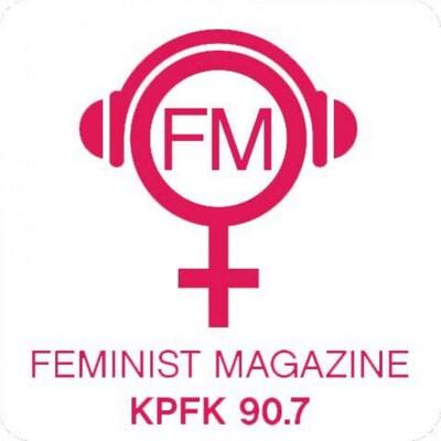 KPFK - Feminist Magazine