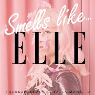 Smells like... Elle
