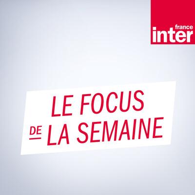 Le Focus de la semaine