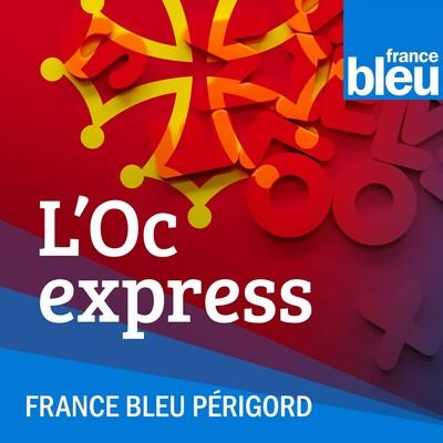 Le mot en Oc - France Bleu Périgord