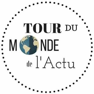 Le Tour du Monde de l'Actu