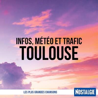 INFOS, METEO et TRAFIC de Nostalgie Toulouse