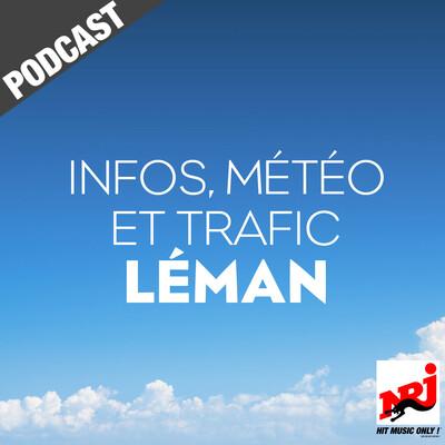 INFOS, METEO et TRAFIC de NRJ Léman