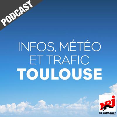 INFOS, METEO et TRAFIC de NRJ Toulouse