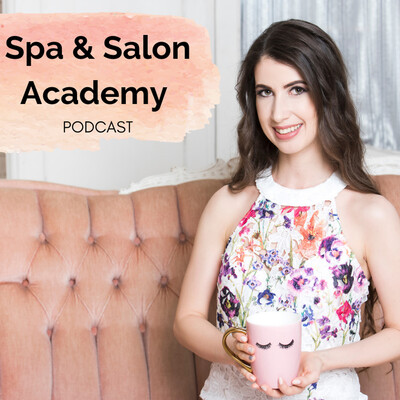 Spa & Salon Academy Podcast