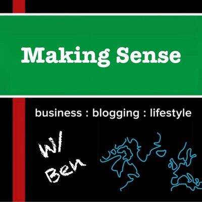 Making Sense with Ben