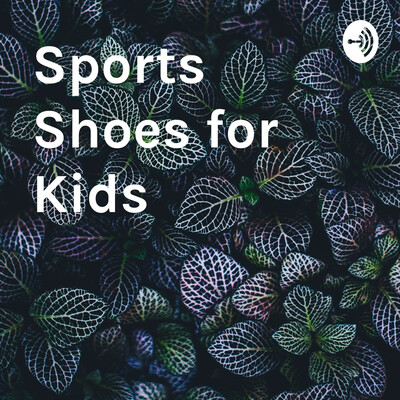 Sports Shoes for Kids