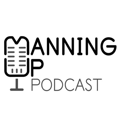 Manning Up Podcast