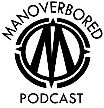 ManOverbored Podcast