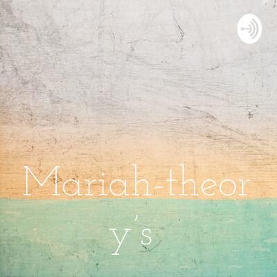Mariah-theory's