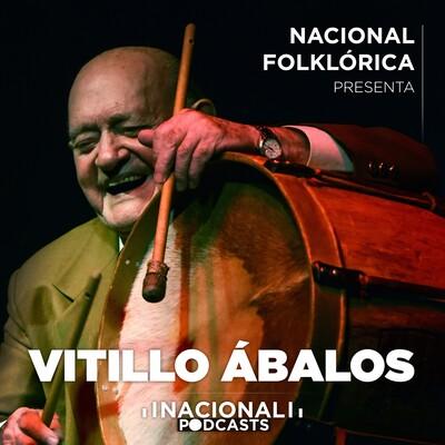 Nacional Folklórica presenta a Vitillo Ábalos