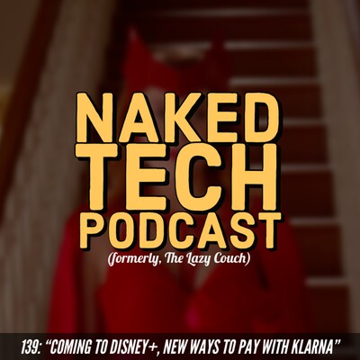 Naked Tech Podcast - An Australian technology podcast