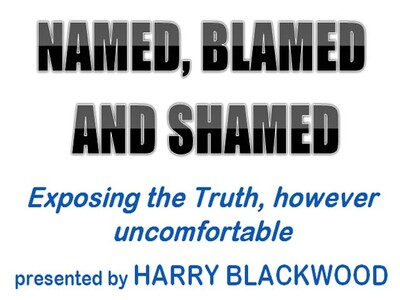 NAMED, BLAMED and SHAMED