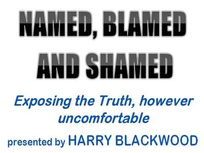 NAMED, BLAMED and SHAMED