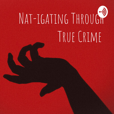 Nat-igating Through True Crime