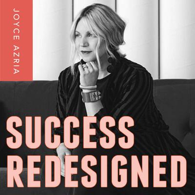 Success Redesigned