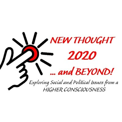 New Thought 2020...and BEYOND!