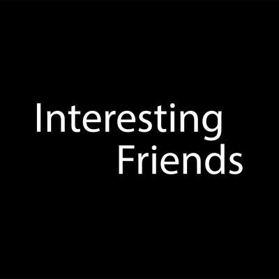 Interesting Friends