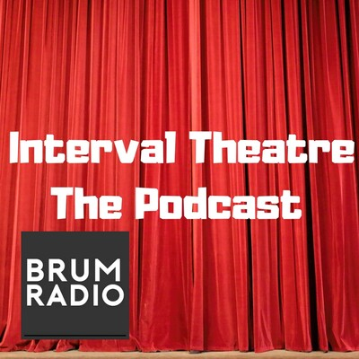 Interval Theatre The Podcast