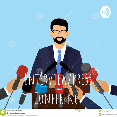 Interview/Press Conference