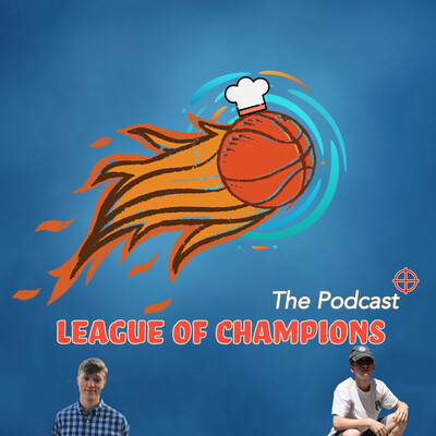 League of Champions - The Podcast
