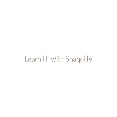 Learn IT With Shaq