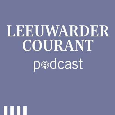 Leeuwarder Courant Podcast