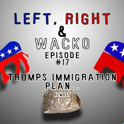 Left Right & Wacko
