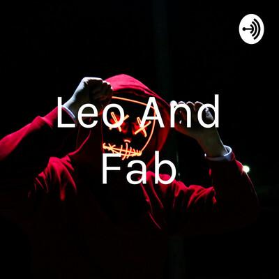 Leo And Fab