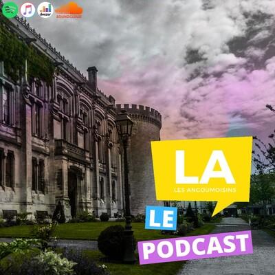 Les Angoumoisins: Le Podcast